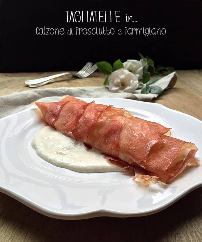 Tagliatelle_calzone_prosciutto_Parma_SoniaPaladini