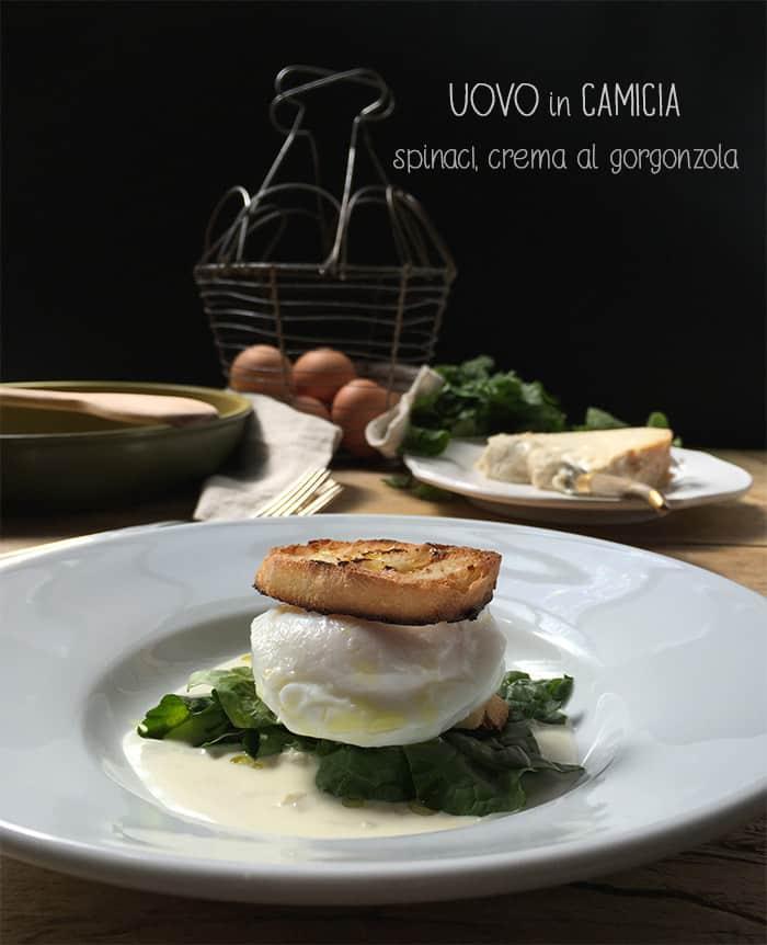 Uovo_camicia_spinaci_gorgonzola